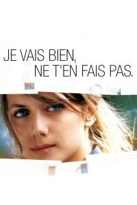 """Poster for the movie """"Je vais bien, ne t'en fais pas"""""""