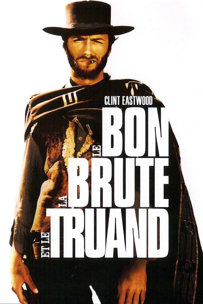 """Affiche du film """"Le Bon, la Brute et le Truand"""""""