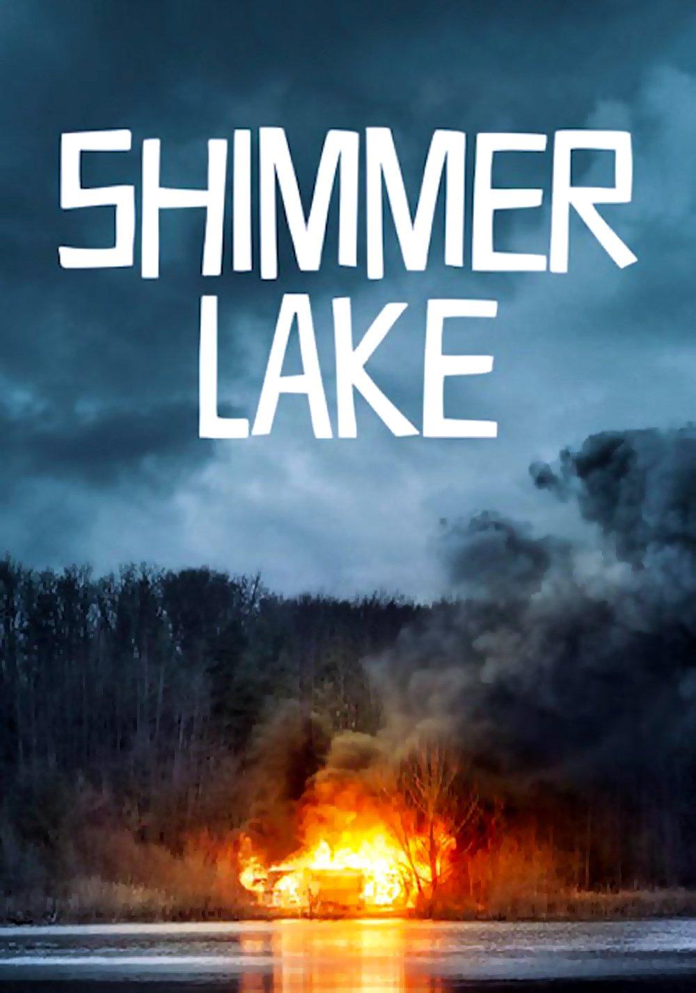 """Affiche du film """"Shimmer Lake"""""""