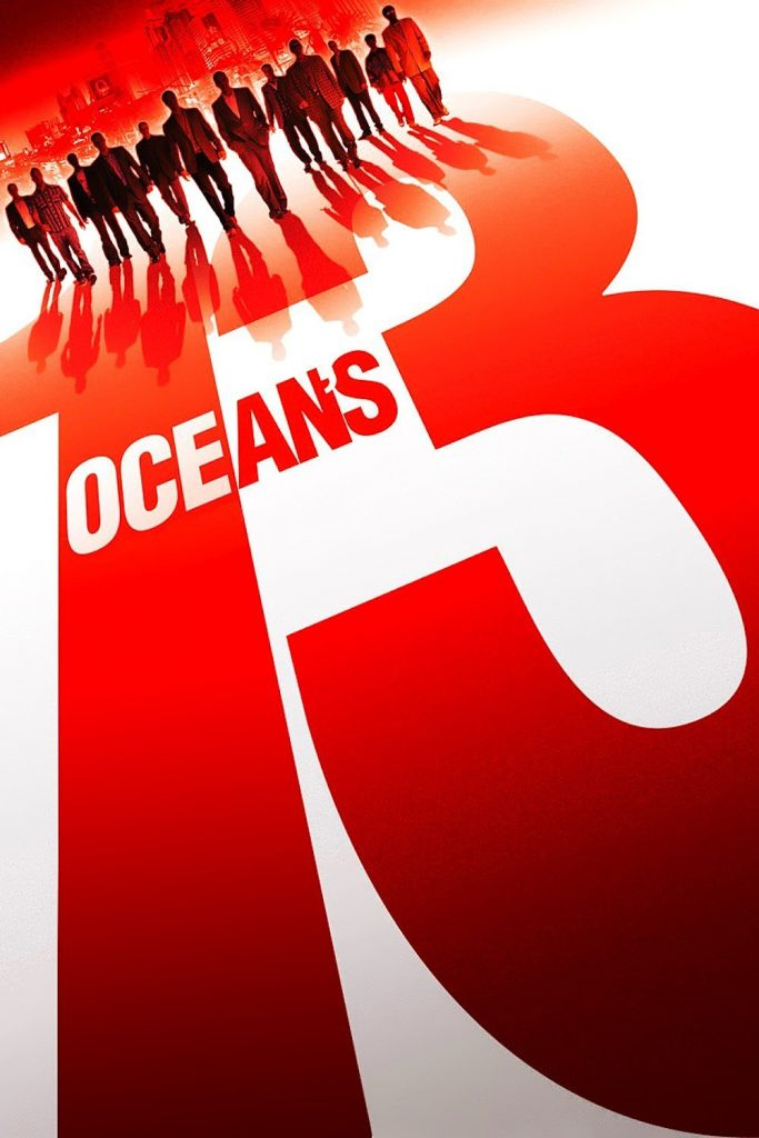 "Affiche du film ""Ocean's Thirteen"""