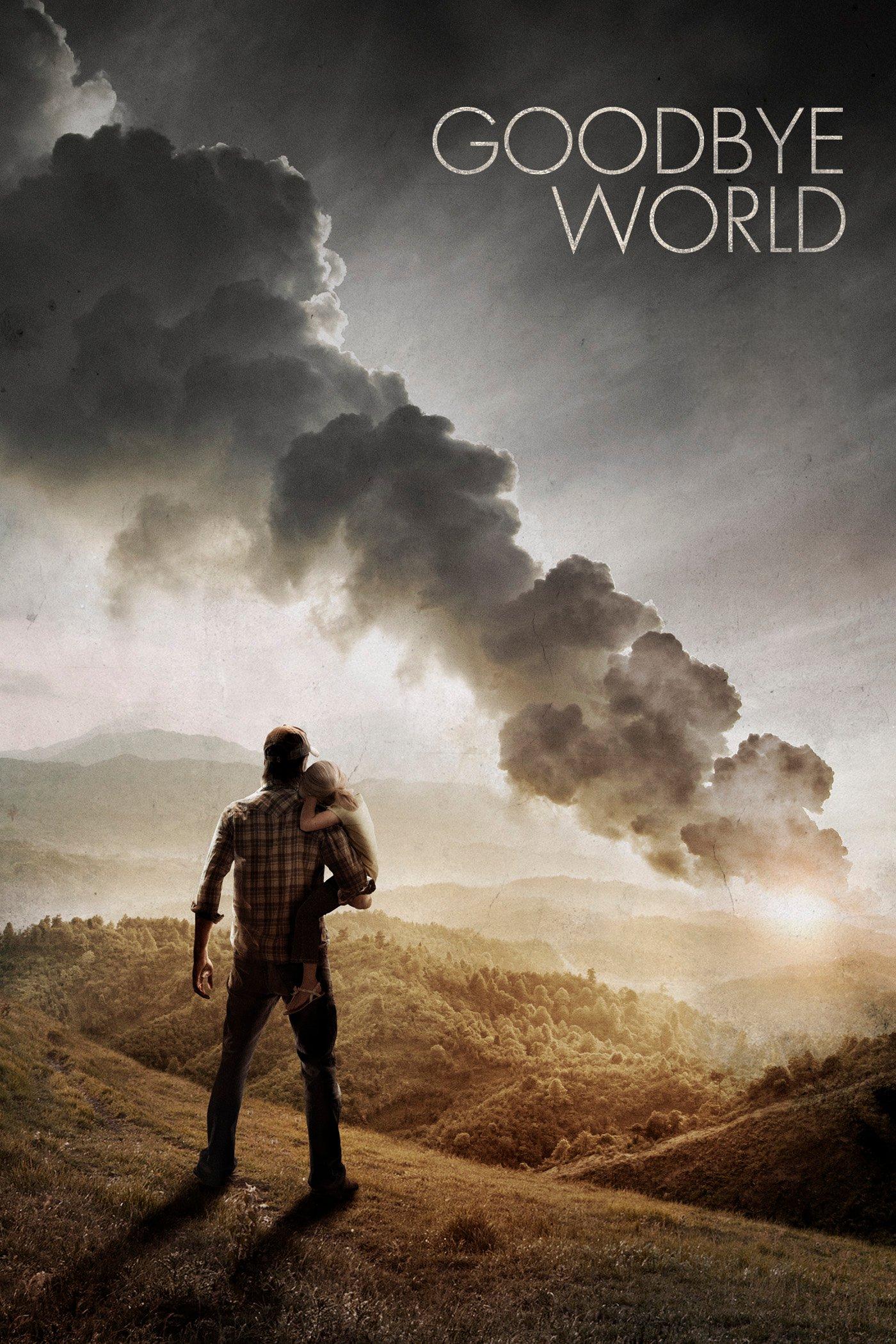 """Affiche du film """"Goodbye World"""""""