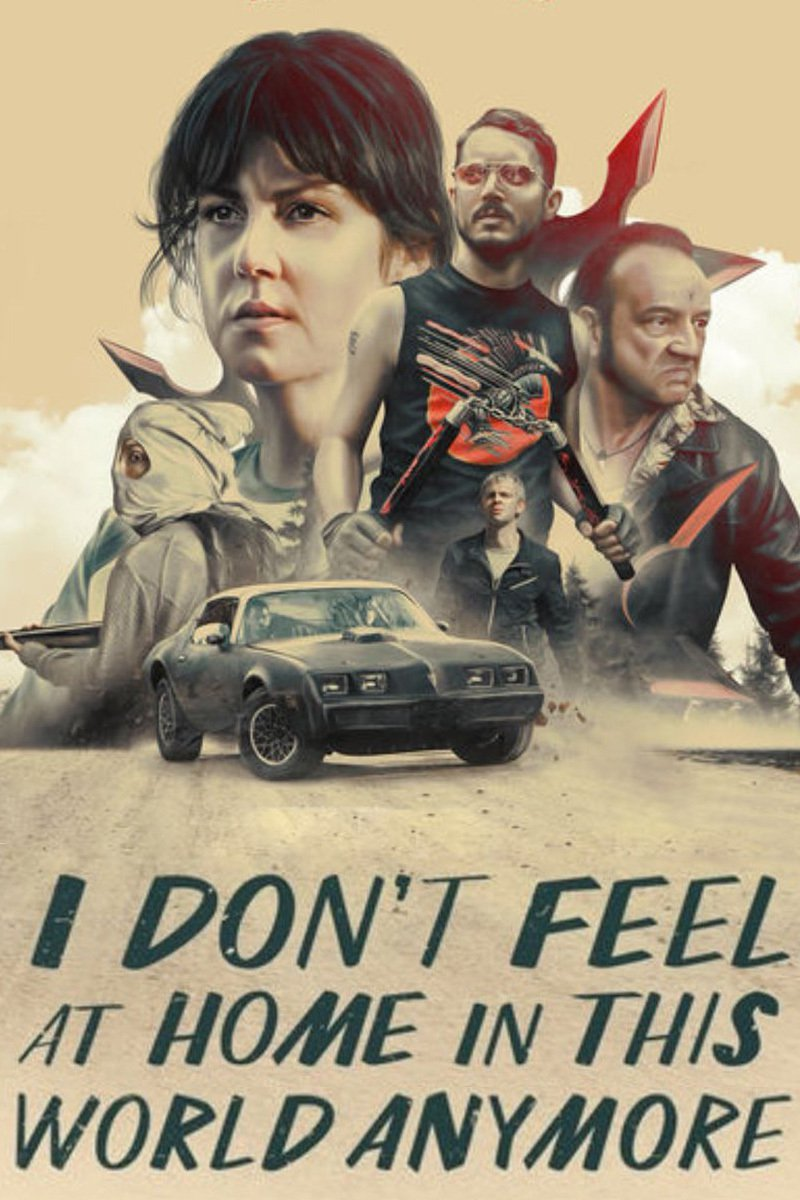 """Affiche du film """"I Don't Feel at Home in This World Anymore"""""""
