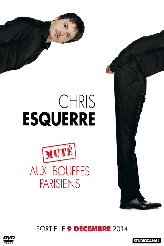 """Affiche du film """"Chris Esquerre muté aux Bouffes-Parisiens"""""""