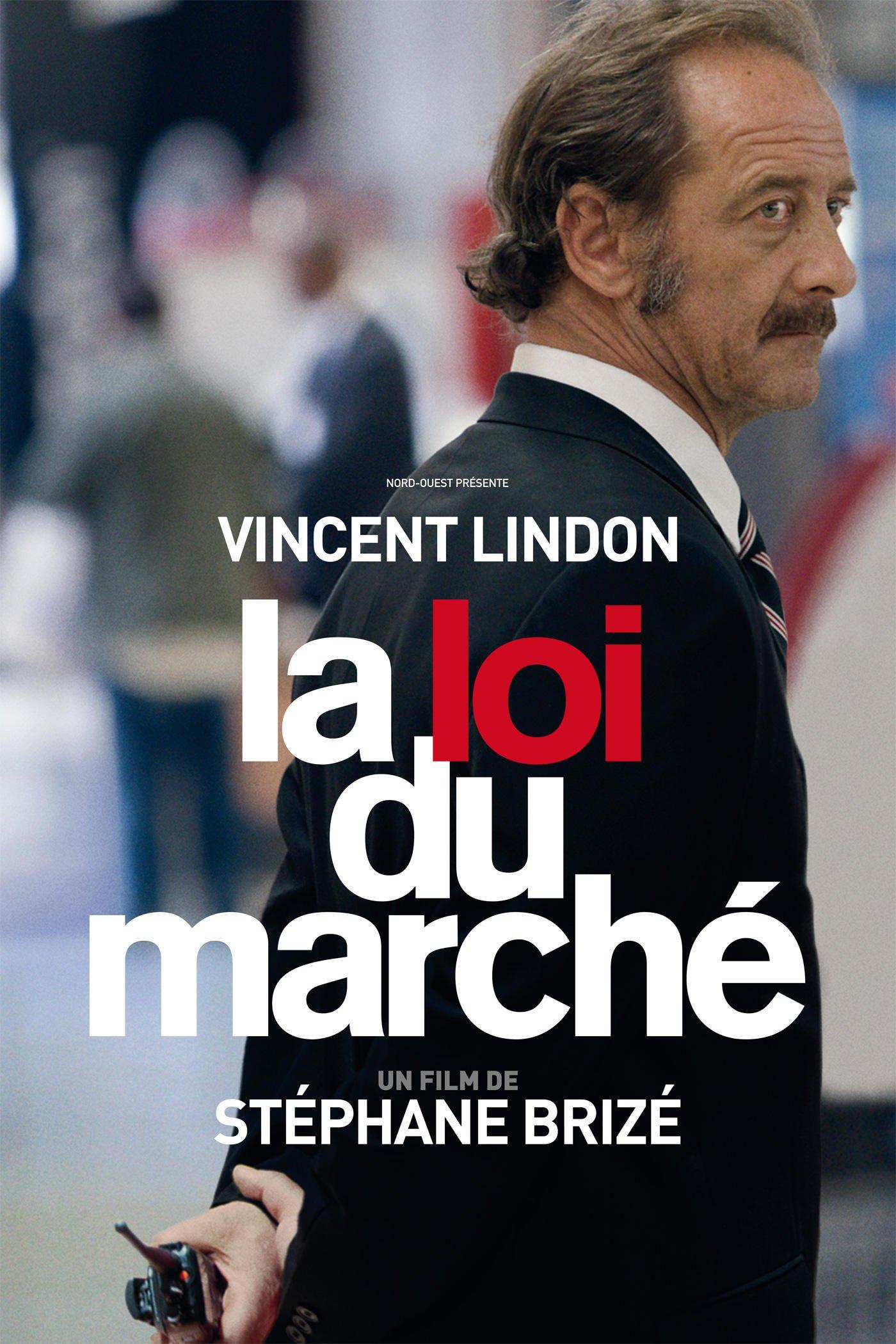 """Affiche du film """"La Loi du marché"""""""