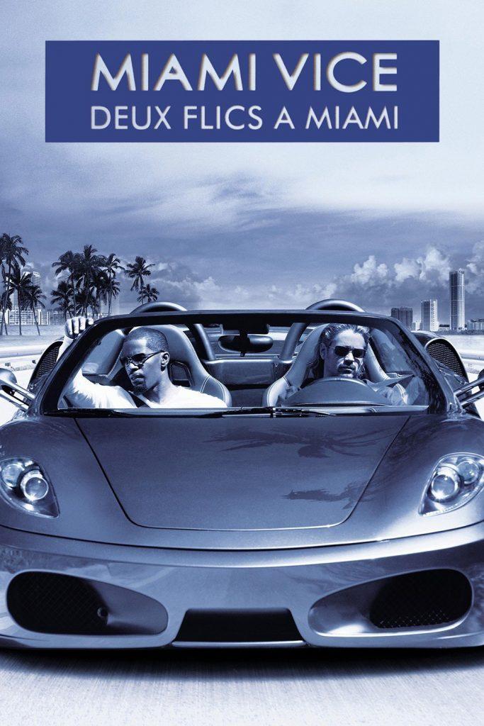 """Affiche du film """"Miami Vice - Deux flics à Miami"""""""