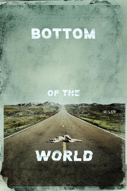 """Affiche du film """"Bottom of the World"""""""