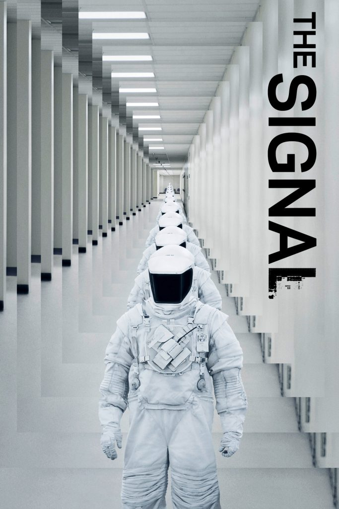 """Poster for the movie """"The Signal"""""""