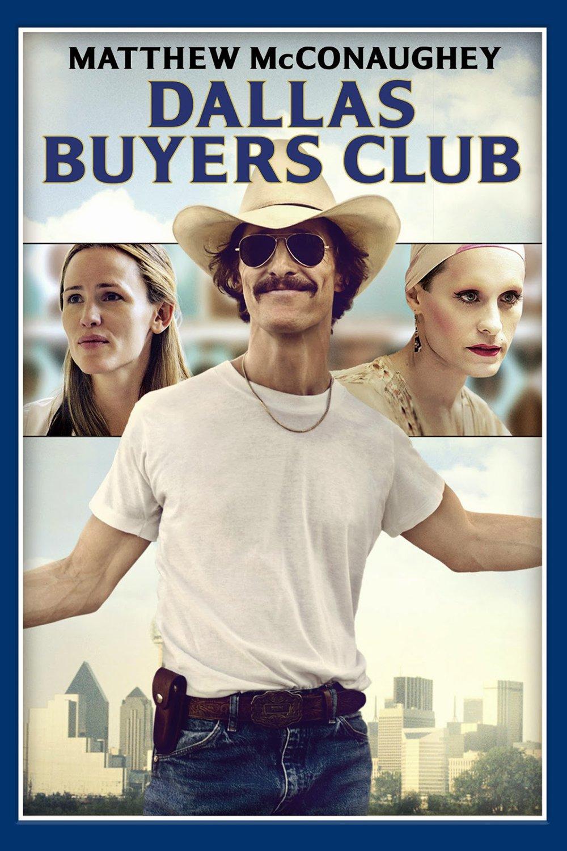 """Affiche du film """"Dallas Buyers Club"""""""