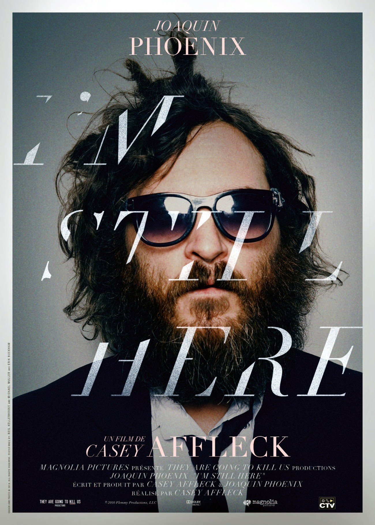 "Affiche du film ""I'm Still Here - The Lost Year of Joaquin Phoenix"""