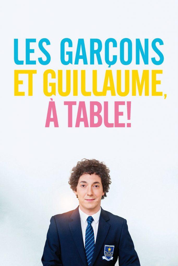 """Affiche du film """"Les Garçons et Guillaume, à Table !"""""""