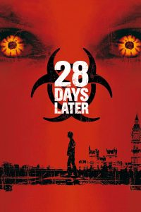 "Affiche du film ""28 Days Later"""